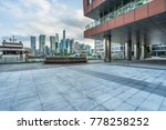 square of shanghai financial... | Shutterstock . vector #778258252