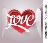paper art of love calligraphy... | Shutterstock .eps vector #778258882