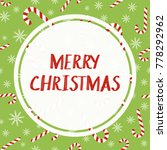 merry christmas vector greeting ... | Shutterstock .eps vector #778292962