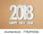 2018 happy new year paper text... | Shutterstock . vector #778294306
