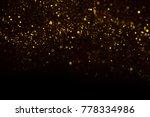 unique abstract gold dust rain... | Shutterstock . vector #778334986