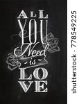 poster lettering all you need... | Shutterstock . vector #778549225