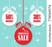 christmas balls sale. special... | Shutterstock .eps vector #778569076