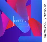 abstract 3d liquid fluid color... | Shutterstock .eps vector #778592242
