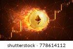 golden ethereum coin in fire...   Shutterstock . vector #778614112