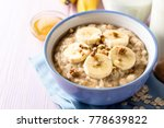 oatmeal porridge with banana ...   Shutterstock . vector #778639822
