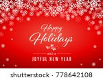 red happy holidays and joyful... | Shutterstock . vector #778642108