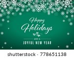 green happy holidays and joyful ... | Shutterstock . vector #778651138