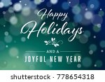 dark green happy holidays and... | Shutterstock . vector #778654318