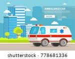 ambulance car. city landscape... | Shutterstock .eps vector #778681336