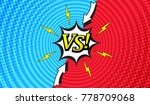 comic versus background with... | Shutterstock .eps vector #778709068