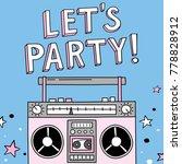 cartoon boombox. vector... | Shutterstock .eps vector #778828912