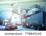 business logistics concept ... | Shutterstock . vector #778845142