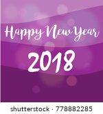 happy new year  2018  purple... | Shutterstock .eps vector #778882285