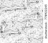 grunge black and white pattern. ... | Shutterstock . vector #778922245