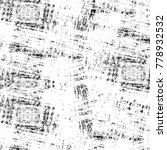 grunge black and white pattern. ...   Shutterstock . vector #778932532