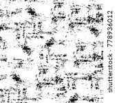 grunge black and white pattern. ... | Shutterstock . vector #778936012