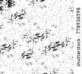 grunge black and white pattern. ... | Shutterstock . vector #778938598
