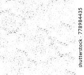grunge black and white pattern. ... | Shutterstock . vector #778984435