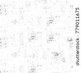 grunge black and white pattern. ... | Shutterstock . vector #779011675