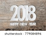 2018 happy new year paper text... | Shutterstock . vector #779084896