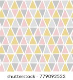 triangle seamless pattern.... | Shutterstock .eps vector #779092522