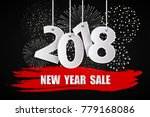new year sale 2018 black... | Shutterstock . vector #779168086