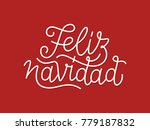 feliz navidad spanish merry... | Shutterstock .eps vector #779187832
