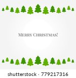 christmas trees green border.... | Shutterstock .eps vector #779217316