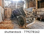 old wooden waggon standing in... | Shutterstock . vector #779278162