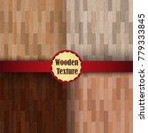 seamless wooden patterns ... | Shutterstock .eps vector #779333845