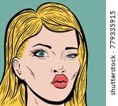 vintage pop art illustration... | Shutterstock .eps vector #779335915