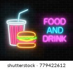 neon food and drink glowing... | Shutterstock .eps vector #779422612
