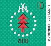 hny 2018 logo over fir tree in... | Shutterstock .eps vector #779423146