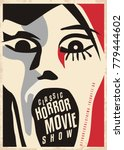horror movies poster design... | Shutterstock .eps vector #779444602