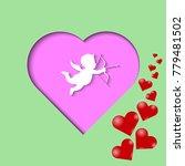 little cupid on a pink heart... | Shutterstock .eps vector #779481502