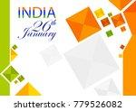 26th january  happy republic... | Shutterstock .eps vector #779526082