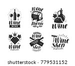 wine logo or label. winery ... | Shutterstock .eps vector #779531152