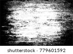 grunge black and white urban... | Shutterstock .eps vector #779601592