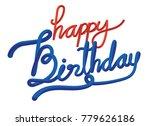happy birthday typography... | Shutterstock .eps vector #779626186