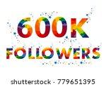 600k six hundred thousand... | Shutterstock .eps vector #779651395
