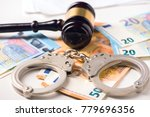 Gavel  Handcuff With Euro Mone...
