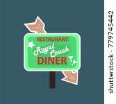 royal coach restaurant  dinner... | Shutterstock .eps vector #779745442