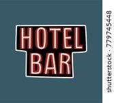 hotel  bar retro street... | Shutterstock .eps vector #779745448