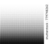 halftone dots. white and black... | Shutterstock .eps vector #779748262