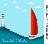 blue sea with yacht and... | Shutterstock .eps vector #779843986