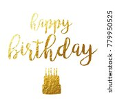 happy birthday script gold foil ... | Shutterstock .eps vector #779950525