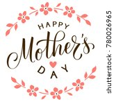 happy mothers day. mothers day... | Shutterstock .eps vector #780026965