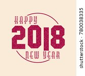 happy new year 2018 | Shutterstock .eps vector #780038335