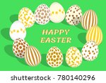 happy easter greeting card.... | Shutterstock .eps vector #780140296